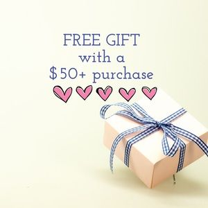 Other - Free Gift with $50+ Purchase